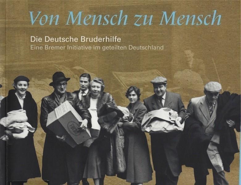 Staatsarchiv Bremen, Eva Determann (Hg.): Von Mensch zu Mensch. Die Deutsche Bruderhilfe. Eine Bremer Initiative im geteilten Deutschland 167 S., zahlr. Farb- und SW-Abb., Bremen 2010 ISBN: 978-3-925729-64-5
