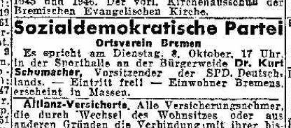 Vergleichsweise mickrig im Gegensatz zur KPD-Anzeige: die Ankündigung des Gastauftritts von SPD-Chef Kurt Schumacher. Bildvorlage: Weser-Kurier