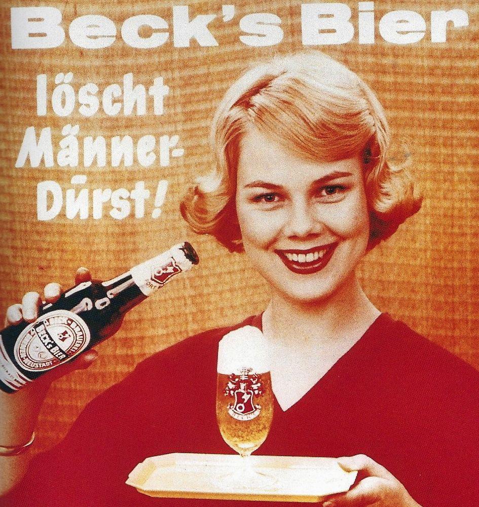 """Frei von Ironie: Beck's-Werbung in den späten 1950er Jahren mit dem damals noch brandneuen Slogan """"Beck's Bier löscht Männerdurst"""". Die Frau konsumiert nicht, sie bringt nur das Tablett mit dem Bier. Quelle: Vom Gerstensaft zum Spitzen-Pilsener von Welt, Bremen 2000"""