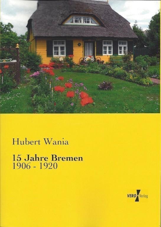 Die Neuauflage des zweiten Wania-Bandes: Bauernhaus-Idylle statt Bremen-Motiv. Quelle: Vero Verlag