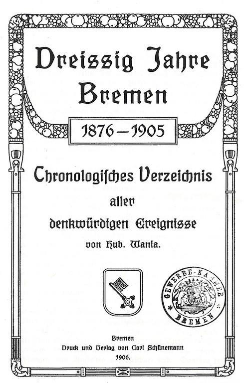 Ein bisschen Jugendstil: Titelblatt der Originalausgabe der Bremen-Chronik von 1906. Quelle: Vero Verlag