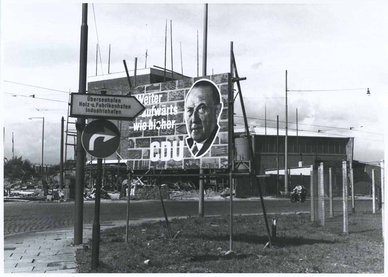 CDU-Plakat unweit des Industriehafens zur Bundestagswahl 1957, Quelle: Staatsarchiv Bremen (Diemer)