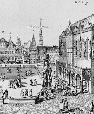 Unter falschem Namen bekannt? Die Roland-Statue auf dem Bremer Markt um 1630. Quelle: Wikicommons
