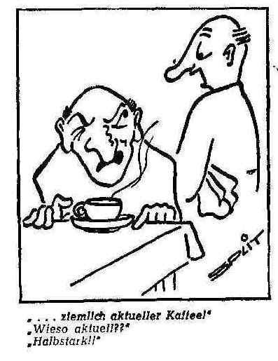 Halbstarker Kaffee: auch für Karikaturisten ein gefundenes Fressen. Quelle: Archiv des Weser-Kuriers