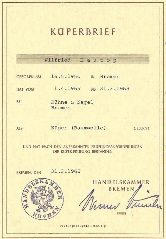 Das Abschlusszeugnis: Mit Datum vom 31. März 1968 erhielt Wilfried Hautop nach bestandener Prüfung den Küperbrief ausgehändigt. Bildvorlage: Wilfried Hautop