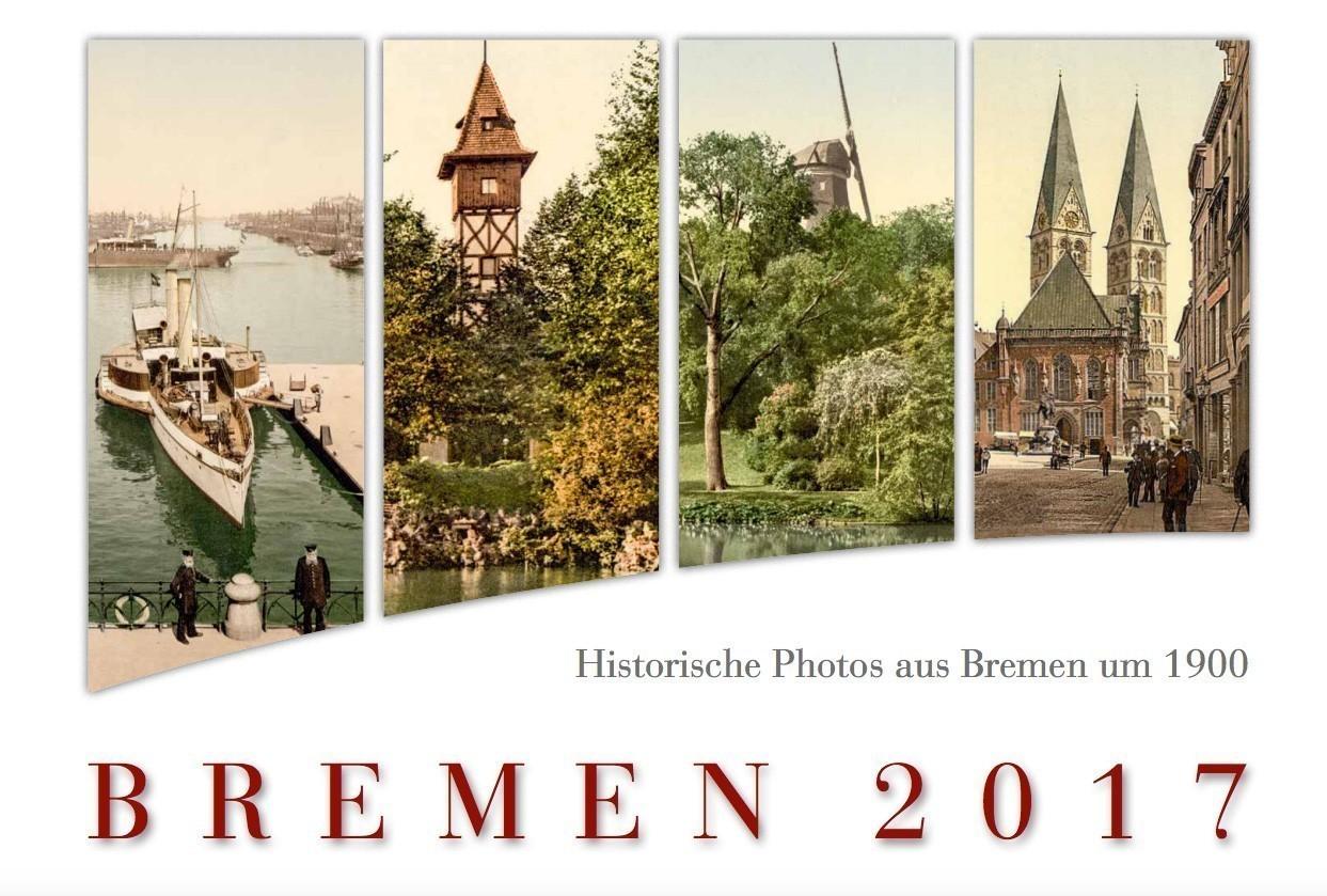Wieder zu haben: ein neuer Bremen-Kalender von Peter Strotmann. Bildvorlage: Peter Strotmann