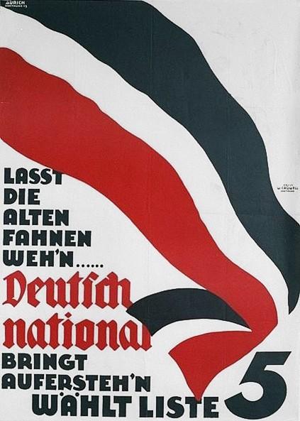 Schwarz-Wei?-Rot als Bekenntnis zum autoritären Staat: Wahlplakat der DNVP von 1932. Bildvorlage: Wikicommons