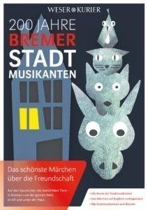 200 Jahre Bremer Stadmusikanten